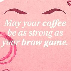 #ineedcoffee #brows #browgamestrong #estheticianproblems #wilmingtonesthetician #wilmingtonsalon #wilmingtongirls #wilmingtonnc #whatsupwilmington #allaboutwilmington #spreadthewilm #spa #salon #uncwilmington #uncwgirls #uncw