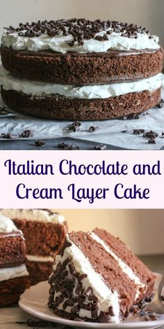Italian Chocolate and Cream Layer Cake, an easy layer cake dessert, the perfect birthday, valentine's day or any day cake recipe. Decadent and delicious.|anitalianinmykitchen.com