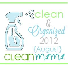 Clean + Organized 2012 – Free Cleaning Schedule – August