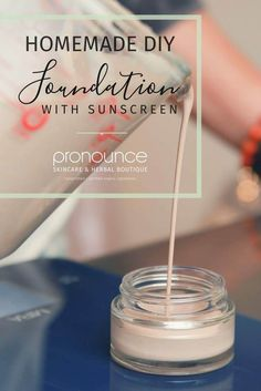 Smooth Finish DIY Organic Foundation Makeup...With Sunscreen • pronounceskincare.com