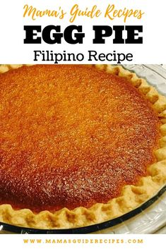 Loading… Make an Egg pie from scratch today! It's my all time favorite. Egg … – The Most Popular Filipino Desserts (With Pictures) Philipinische Desserts, Asian Desserts, Dessert Recipes, Pinoy Dessert, Filipino Desserts, Filipino Food, Easy Filipino Recipes, Filipino Dishes, Pinoy Food