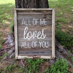 All of me loves all of you Design and painting by Cece Lively www.facebook.com/livelydesigns #livelydesigns