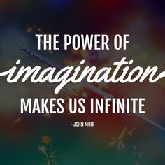 Say hello to the upcoming weekend by exploring all possibilities in using your imagination. #Imagination #qotd #quote #weekend