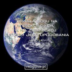 """""""Chwała Bogu na wysokościach, a na ziemi pokój ludziom Jego upodobania."""" (Łk 2, 14)"""