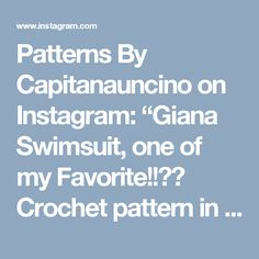 """Patterns By Capitanauncino on Instagram: """"Giana Swimsuit, one of my Favorite!!💕💕 Crochet pattern in my Etsy shop (link in bio) and capitanauncino.com. Now these Beauties are in…"""""""