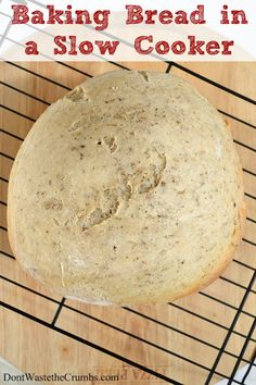 When life gives you a broken oven, bake bread in a slow cooker!Don't Waste the Crumbs!