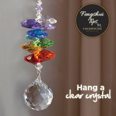 Hang A Clear Crystal With Long Cord Close To Your Window In The Rear