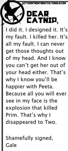 oh gosh. this freaking killed me>> not as badly as gale killed prim>>> there was a line, and you crossed it