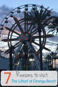 Why you should visit The Wharf at Orange Beach on Alabama's Gulf Coast.