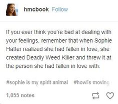 Is that not the way to react to falling in love?