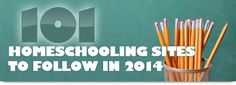101 Homeschooling Sites to Follow in 2014