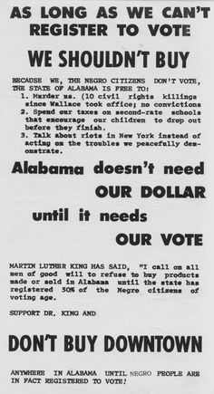 Under Alabama law in the 1960s, it was a crime to boycott a store or business. So anyone caught handing out this leaflet was immediately arrested. [From the collection of Bruce Hartford]
