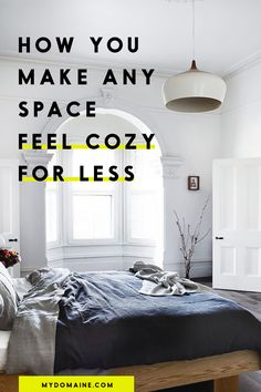 This is the secret to crafting a cozy space on a budget