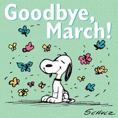 (♡´ ꒳ ` )ノ                                                            Goodbye, March!