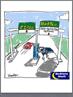 Hard pass or easy? Math Cartoons, Math Jokes, Math Humor, Love Math, Fun Math, Easy Math, Teaching Humor, Teaching Math, Math Poster