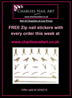FREE Zip nail art stickers with every order this week at www.charliesnailart.co.uk