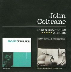 John Coltrane - Soultrane/Kenny Burrell and John Coltrane (CD)