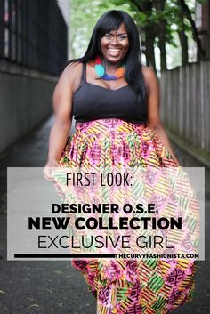 f47f53cd35025 Plus Size Designer OSE launches New Collection –Exclusive Girl