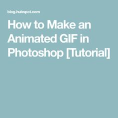 how to make a gif with photoshop cc