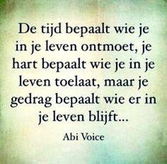 67 Ideas Life Quotes Kort Nederlands For 2020 Good Life Quotes, Wisdom Quotes, True Quotes, Words Quotes, Quotes To Live By, Sayings, Qoutes, The Words, Cool Words