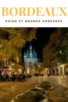 Visiter Bordeaux le temps d'un week-end prolongé de 3 ou 4 jours, guide pratiques, bons plans et bonnes adresses. #weekend #voyage #aquitaine #nouvelleaquitaine #bordeaux #bordeauxcityguide #bonnesadresses