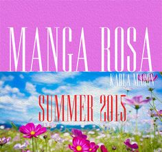 SUMMER 2015, é na MANGA ROSA!!