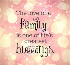 Super Quotes Family Blessed My Life 61 Ideas Bible Verses Quotes, New Quotes, Sign Quotes, Family Quotes, Happy Quotes, Quotes To Live By, Funny Quotes, Inspirational Quotes, Love Truths