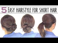 5 easy hairstyles for short hair - LOVE the ponytail part/tuck in/pin updo! Looks FAB & is easy!