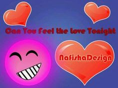 #NafishaDesign Can you feel the love tonight