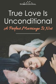 True Love Is Unconditional: A Perfect Marriage Is Not True Love Is Unconditional: A Perfect Marriage Is Not – themindsjournal. Happy Couple Quotes, Happy Quotes, Quotes Quotes, Happy Marriage, Marriage Advice, Love You Husband, Relationship Blogs, New Beginning Quotes, Friendship Day Quotes