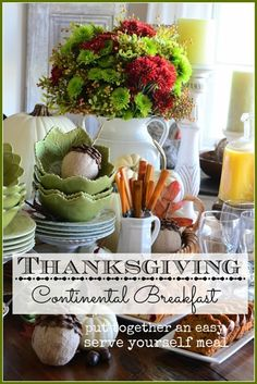 MAKE AN EASY NO-COOK THANKSGIVING MORNING BREAKFAST for family and guest! Let's make it easy!!!! stonegableblog.com
