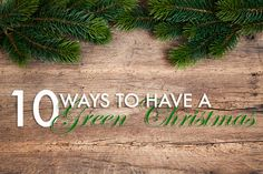 10 ways to have a green Christmas this year