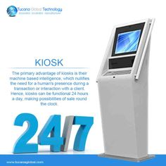 The primary advantage of #kiosks is their #machine based #intelligence, which nullifies the need for a human's presence during a #transaction or #interaction with a client. Hence, #kiosks can be functional 24 hours a day, making #possibilities of #sale round the clock. #TucanaGlobalTechnology #Manufacturer #Hongkong