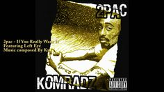 *NEW* 2pac ft. Left Eye [Komradz] - If You Really Want it 20XX [HQ]