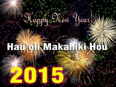 Happy New Year 2015 Greetings messages in Hawaiian | Happy New Year 2015 Wallpaper