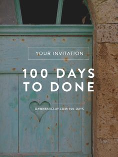 100 Days to Done