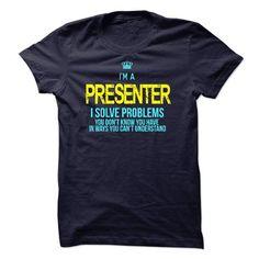 I'm A PRESENTER T Shirts, Hoodies. Check price ==► https://www.sunfrog.com/LifeStyle/Im-AAn-PRESENTER-59979904-Guys.html?41382 $19