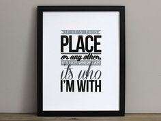 "The Avett Brothers Lyrics - ""It's Not Where I Am It's Who I'm With"" - 11x14 St. Joseph's Song Lyrics Print."