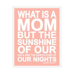 What Is A Mom Quote