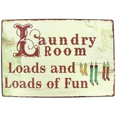 """Laundry Room: Loads and Loads of Fun!""  