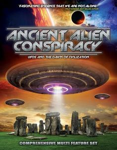 Ancient Alien Conspiracy: UFOs and the Dawn of Civilization [DVD] [2017]