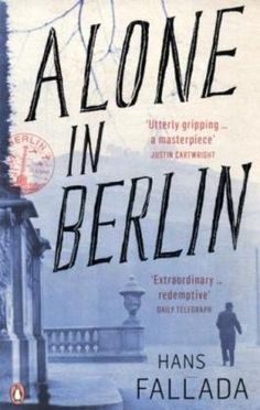 Jeder Stirbt Fuer Sich Allein, or in English: Alone in Berlin by Hans Fallada. A wonderful book. I've been trying to get a hold of the film, it's an oldie with Hildegard Knef--I'd love to see it again!