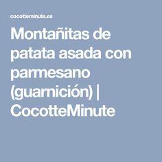 Montañitas de patata asada con parmesano (guarnición) | CocotteMinute