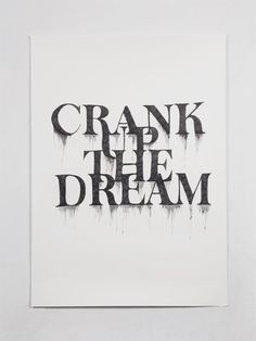 Crank Up the Dream