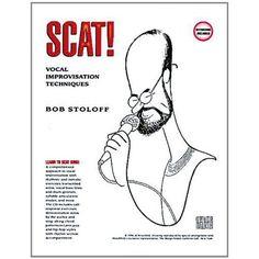 Scat! Vocal Improvisation Techniques $16.82