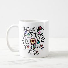 #Thank you for the joy you bring me coffee mug - #drinkware #cool #special