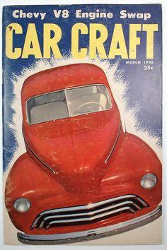 Car Craft, March 1956.
