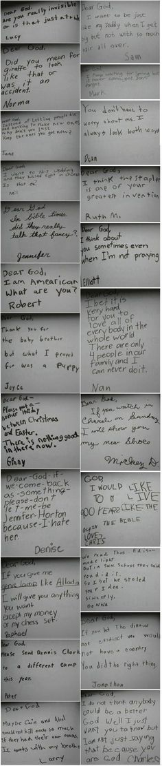 When kids write letters to God. Amazing insight and awesome perspective...  Oh.  And HILARIOUS!