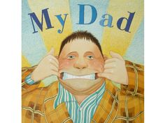I've just been reading the latest post at Damson Lane : My Dad by Anthony Browne is a special moment suspended in time. If you think back to your childhood, I hope that there is a time when yo[. Anthony Browne, In Memory Of Dad, Children's Book Illustration, Book Illustrations, Teacher Books, Author Studies, My Father, Fathers, Grandparents Day