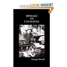 Homage to Catalonia: George Orwell: 9781849025973: Amazon.com: Books